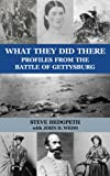 What They Did There: Profiles from the Battle of Gettysburg