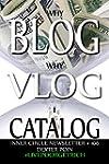 Why Blog - Why Vlog - I Catalog! - In...