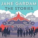 The Stories   Jane Gardam
