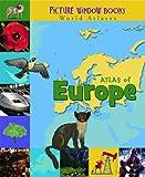 REV Karen Foster Atlas of Europe (Picture Window Books World Atlases)