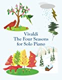 img - for Vivaldi The Four Seasons for Solo Piano book / textbook / text book