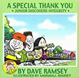 A Special Thank You: Junior Discovers Integrity (Life Lessons with Junior) [Hardcover]