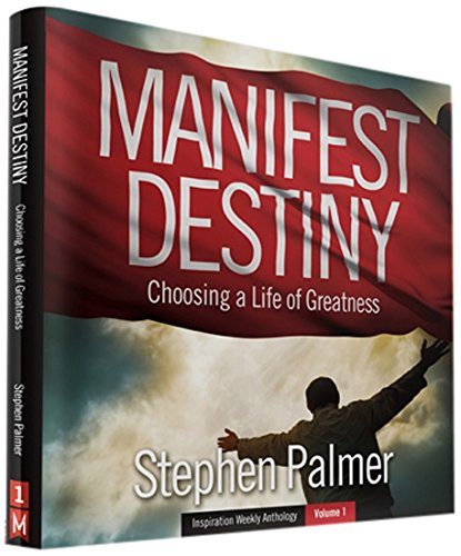 Manifest Destiny: Choosing a Life of Greatness PDF