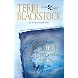 When Dreams Crossby Terri Blackstock