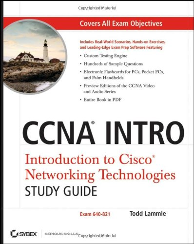 CCNA INTRO: Introduction to Cisco Networking Technologies Study Guide: Exam 640-821