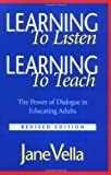 Learning to Listen, Learning to Teach: The Power of Dialogue in Educating Adults