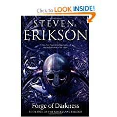 Forge of Darkness (Kharkanas Trilogy) by Steven Erikson