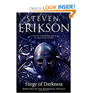 Forge of Darkness (Kharkanas Trilogy) by