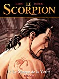 Le Scorpion - tome 9 - Le Masque de la v�rit�