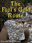 The Fool's Gold Route - Squamish to C...