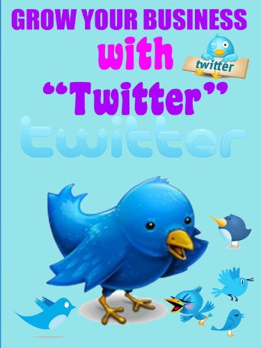 Grow Your Business with Twitter (Step-by-Step Video Tutorial)