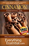 Cinnamon Essential Oil: Uses, Studies...