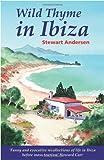 Stewart Andersen Wild Thyme in Ibiza