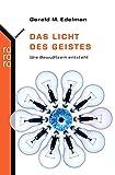 Das Licht des Geistes. rororo sachbuch - science,  Band 62113 (3499621134) by Gerald M. Edelman