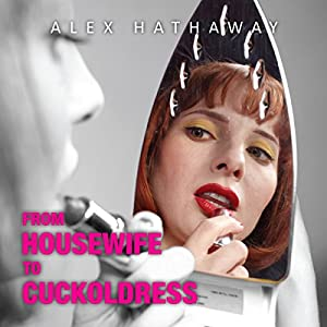 From Housewife to Cuckoldress Audiobook