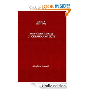 The Collected Works of J. Krishnamurti: 1956-1957: Volume 10: A Light to Yourself