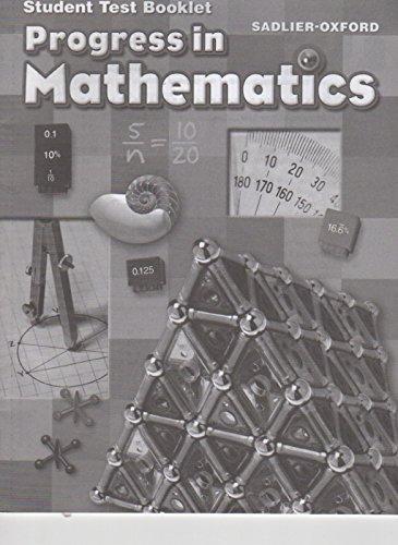 Progress In Mathematics Student Test Booklet Grade 6 Sadlier