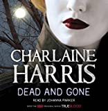 Dead and Gone (Sookie Stackhouse Vampire 9) Charlaine Harris
