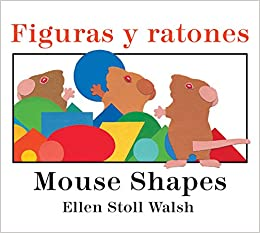 Figuras y ratones / Mouse Shapes bilingual board book (Spanish and