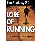Lore of Runningby Tim Noakes