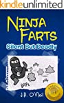 Ninja Farts: Silent But Deadly...A Hi...