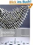 Paperclay (New Ceramics)