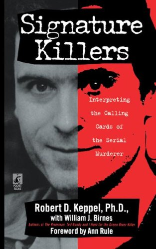 Signature Killers (Pocket Books True Crime)