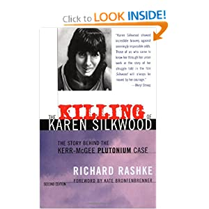 The Killing of Karen Silkwood: The Story Behind the Kerr-McGee Plutonium Case, Second Edition by