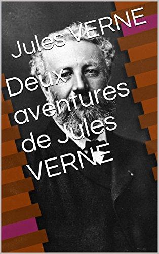 Jules VERNE - Deux aventures de Jules VERNE (l'île mystérieuse, l'école des Robinsons) (French Edition)