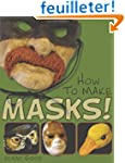 How to Make Masks!: Easy New Way to M...