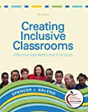 img - for Creating Inclusive Classrooms: Effective and Reflective Practices (7th Edition) book / textbook / text book