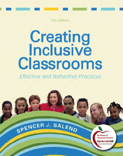 Creating Inclusive Classrooms: Effective and Reflective...