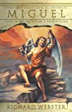 Miguel: Comunicándose con el Arcángel para la orientación y protección (Spanish Angels Series) (Spanish Edition) (0738706469) by Webster, Richard