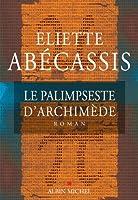 Le Palimpseste d'Archim�de