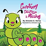 img - for Courtney Caterpillar is Missing book / textbook / text book
