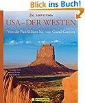 Bildband USA Westen: Von der Pazifikk...
