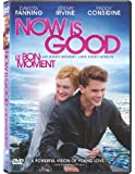 Now Is Good (Bilingual)