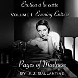 Pages of Madness (Erotica a la carte: Evening Entrees)