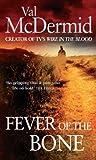 Fever of the Bone (Tony Hill Book 6)