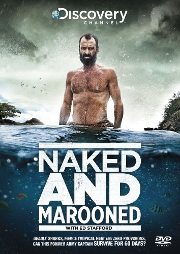 Naked & Marooned with Ed Stafford [DVD]