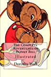 img - for The Complete Adventures of Blinky Bill: Illustrated book / textbook / text book