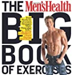 The Men's Health Big Book of Exercise...