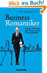 Business-Romantiker: Von der Sehnsuch...
