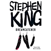 Dreamcatcher | [Stephen King]