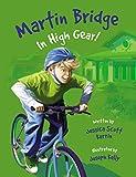img - for Martin Bridge: In High Gear! book / textbook / text book