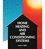 img - for [ { HOME HEATING & AIR CONDITIONING SYSTEMS } ] by Kittle, James L (AUTHOR) Apr-01-1990 [ Paperback ] book / textbook / text book