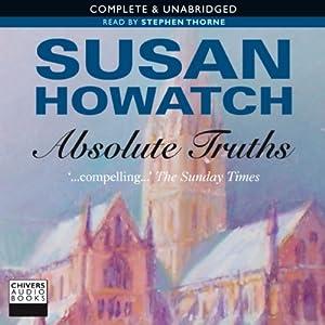 Absolute Truths   [Susan Howatch]