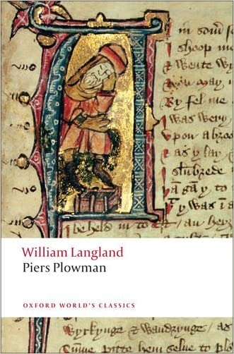 Piers Plowman: A New Translation of the B-text (Oxford World's Classics)