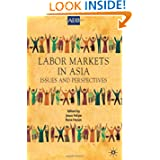 Labor Markets in Asia: Issues and Perspectives (Asian Development Bank Books)