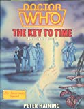 Doctor Who: The Key To Time, A Year-by-Year Record 21st Anniversary Special (0491032838) by Haining, Peter; Andrew Skilleter (Cover Art)